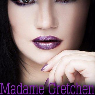 Madame Gretchen by Kayla Lords